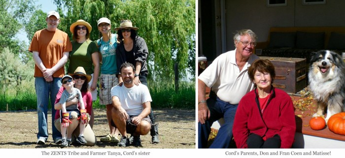 The ZENTS Tribe and Farmer Tanya, Cord's sister, Cord's Parents, Don and Fran Coen and Matisse!